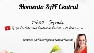 Momento SAF Central - 03 de agosto de 2020
