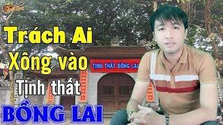 Nhạc Chế | Trách Ai Xông Vào Tịnh Thất Bồng Lai - Làm Ảnh Hưởng Đến 5 Chú Tiểu Thách Thức Danh Hài