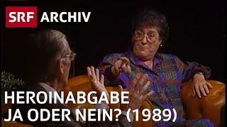 Drogenhölle Platzspitz: Ist Heroin vom Staat die Lösung? (1989) | Drogen in der Schweiz | SRF Archiv