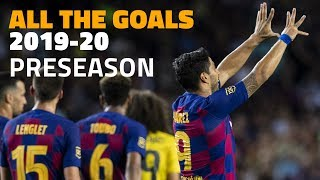 All of Barça's goals in the 2019/20 preseason