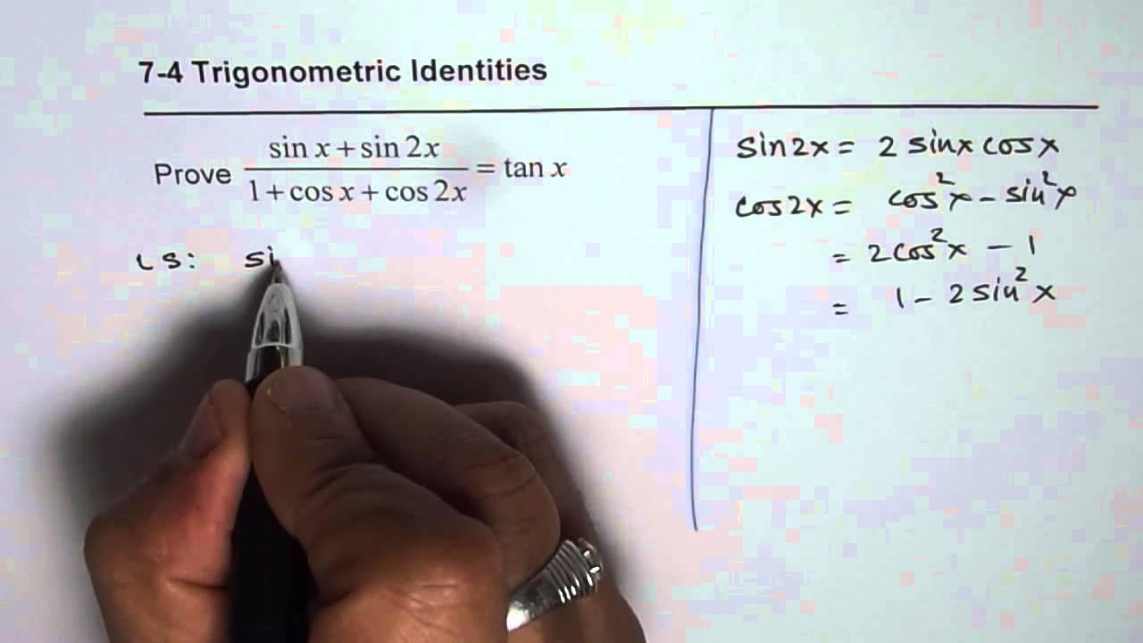 Trigonometric Identity Sinx Sin2x 1 Cosx Cos2x Tanx With Double Angle Expressions Youtube
