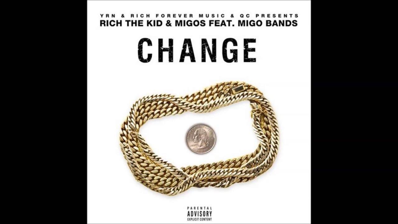Download Rich The Kid & Migos Feat. Migo Bands - Change