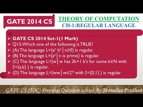 GATE CS 2014 Set-1,Q15:Which One Of The Following Is TRUE?(A) The Language L={anbn│n≥0} Is Regular.