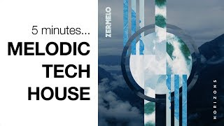 How To Produce MELODIC Tech House In 5 Minutes