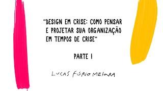 Design em Crise - Parte 1: Introdução ao Impacto Social