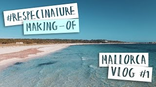 Mallorca 2017 Vlog #1 - A MILLION CHIRPS MAKING-OF || VLOG