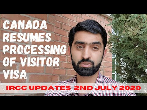 Canadian Visa Processing Updates ( 1 July 2020). Online Visitor Visa Processing To Resume.