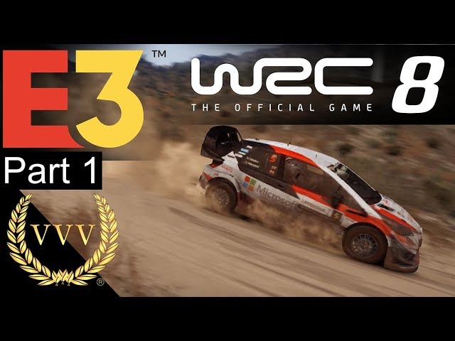 WRC 8 Gameplay - E3 2019 Part 1