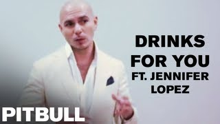 "Pitbull Discusses ""Drinks For You (ft. Jennifer Lopez)"""