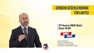 [27 Kasım 2018] Hizb-ut Tahrir Türkiye Haftalık Değerlendirme Toplantısı
