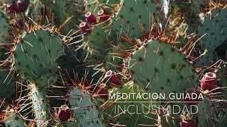 INCLUSIVIDAD: Meditacion Guiada de 10 Minutos | A.G.A.P.E. Wellness