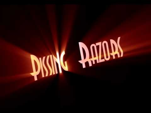 Pissing Razors - Hanging On The Cross