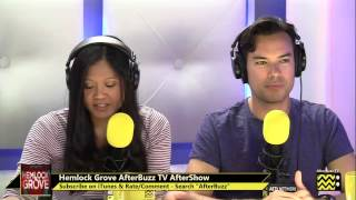 "Hemlock Grove After Show Season 1 Episode 9 "" What Peter Can Live Without ""  