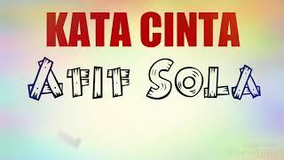 [ OST Cinta Tiada Ganti ] Kata Cinta - Afif Sola (Lyric Video)