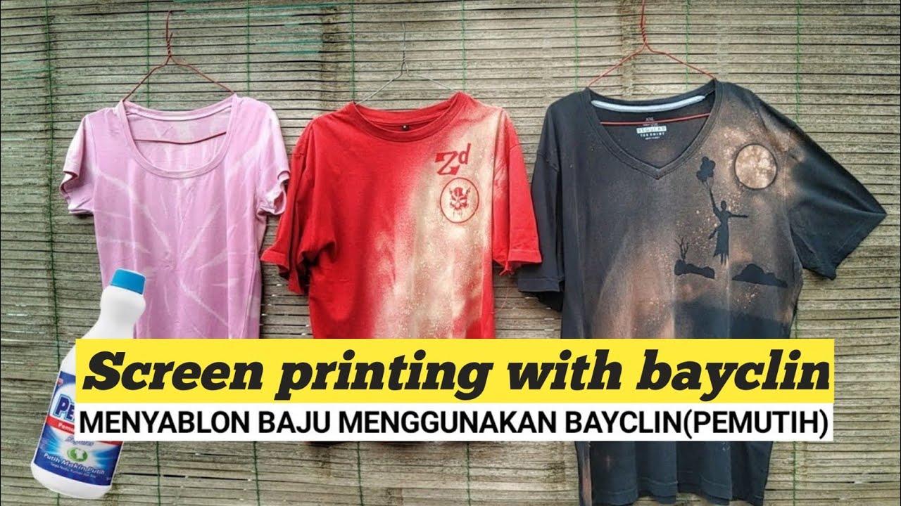 Menyablon Baju Dengan Bayclin Screen Printing With Bayclin Youtube
