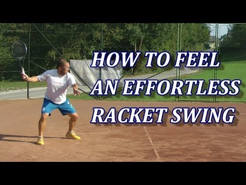 Swing A Tennis Racket Like A Weight Instead Using It Like A