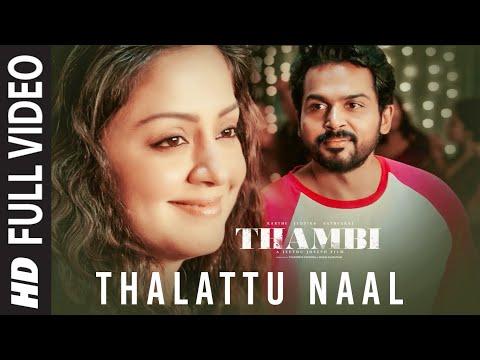 thalattu naal song lyrics thambi 2020 film