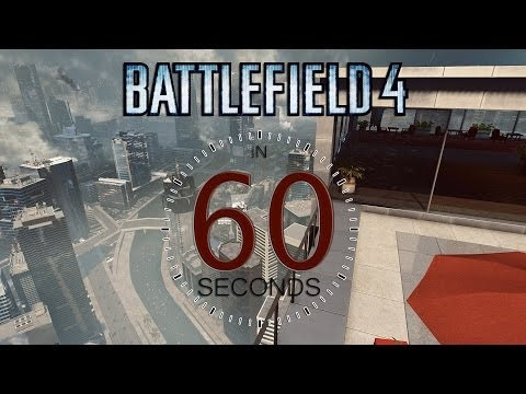 Battlefield 4 - Only In 60 Seconds