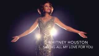 Saving all my love for you Whitney Houston piano instrumental lyrics