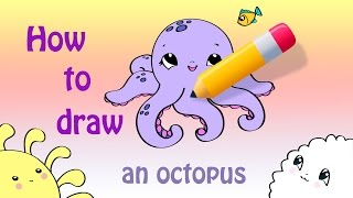 How To Draw a Cute Octopus ^_^