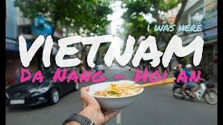 I Was Here - Vietnam (Part 02) | Da Nang - Hoi An