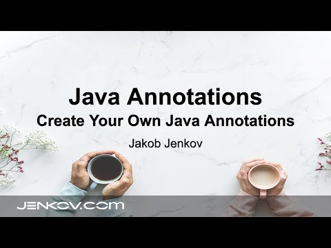 java-annotations-#2---create-your-own-custom-java-annotations