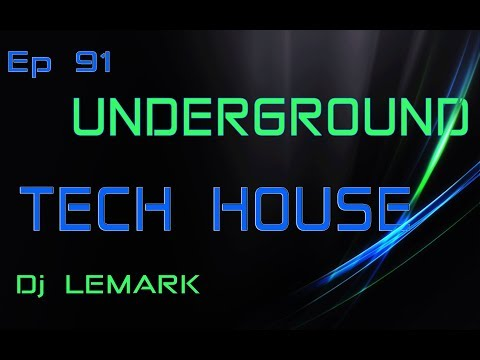 NEWS TRACK 2018--TECH HOUSE- -EP 91- & TRACKLIST -Mixed by Dj LEMARK