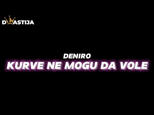 Deniro - Kurve ne mogu da vole (2014)