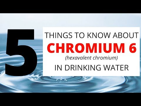 5 Things To Know About Chromium 6 In Drinking Water