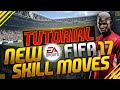 FIFA 17 // SKILL TUTORIAL - Die neuen SKILL MOVES