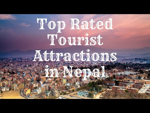 Top Rated Tourist Attractions in Nepal 2017