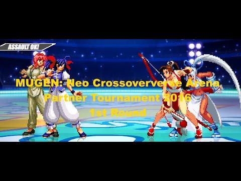 MUGEN: Neo Crossoververse Arena Partner Tournament 2016 - 1st Round