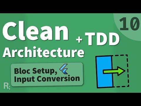 Flutter TDD Clean Architecture Course [10] – Bloc Scaffolding & Input Conversion