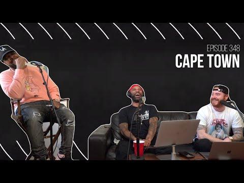 The Joe Budden Podcast Episode 348 | Cape Town