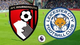 Premier League 2018/19 - Bournemouth Vs Leicester City - 15/09/18 - FIFA 18