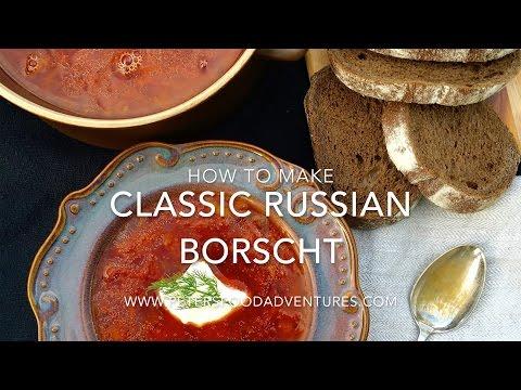 How to Make Authentic Borscht Recipe (Красный борщ)