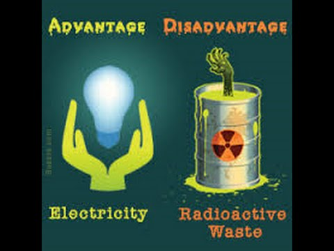 Advantages And Disadvantages Of Nuclear Energy - YouTube