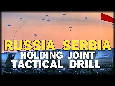RUSSIA SERBIA HOLDING JOINT TACTICAL DRILL