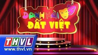 THVL   Danh hài đất Việt - Tập 42: NSƯT Kim Tử Long, Phi Nhung, Bảo Chung, Đại Nghĩa, Chí Tài...