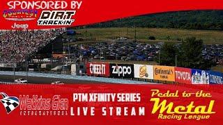 PTM Racing Season 6 Week 3 Xfinity Series @Watkins Glen