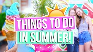 50 FUN THINGS TO DO THIS SUMMER! Things to do when you
