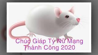 Cát Hung Xem Tử Vi 2020 Tuổi Giáp Tý 1984  Nữ Mạng | Vang Tầu Xin Hoàng Văn Nam