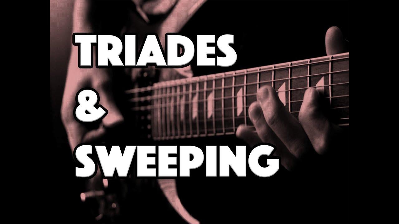 TRIADES & SWEEPING - LE GUITAR VLOG 017