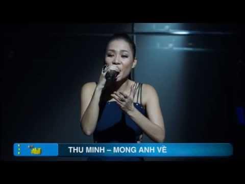 THU MINH - MONG ANH VỀ