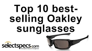 Top 10 bestselling Oakley Sunglasses 2015 - with selectspecs.com