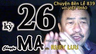 MC VIỆT THẢO- CBL(839)- CHUYỆN MA của RUBY LUU - CHUYỆN MA DÂN GIAN kỳ 26 - April 3, 2019