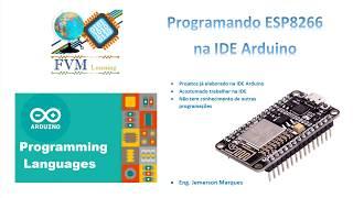 Instalando biblioteca do ESP8266 na IDE Arduino