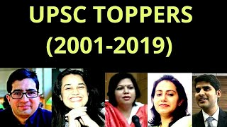 List of UPSC IAS Exam Toppers (2001-2019) Complete details.