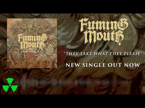 FUMING MOUTH - They Take What They Please (OFFICIAL VISUALIZER)
