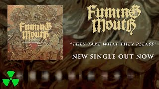 Miniatura do vídeo FUMING MOUTH - They Take What They Please (OFFICIAL VISUALIZER)